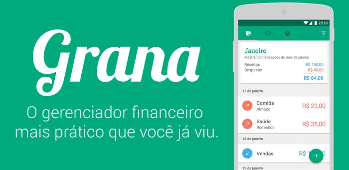 Grana - O gerenciador financeiro mais prático que você já viu
